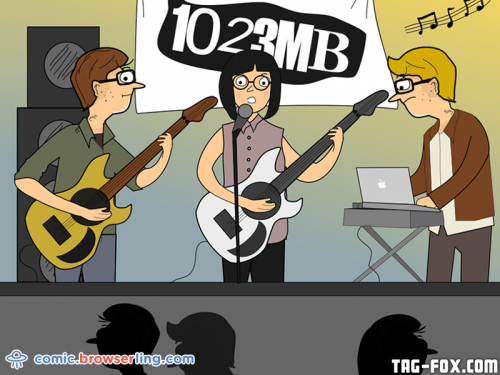 There's a band called 1023MB. They haven't had a gig yet.  For more nerd humor and geek humor visit our programming comic at https://comic.browserling.com. New jokes, cartoons and comics about programmers every week!
