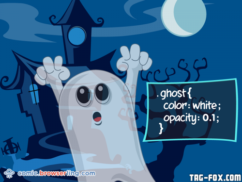 .ghost { color: white; opacity: 0.1; }  For more nerd humor and geek humor visit our programming comic at https://comic.browserling.com. New jokes, cartoons and comics about programmers every week!
