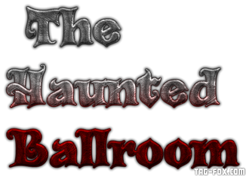 Cool-Text---TheHaunted-Ballroom-263601248113654.png