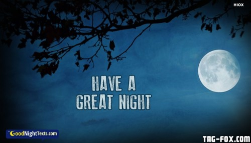 have-a-great-night-52650-21997.jpg
