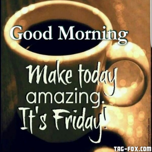 elegant-good-morning-world-have-a-great-day-its-friday-of-good-morning-its-friday-images.jpg