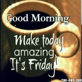 elegant-good-morning-world-have-a-great-day-its-friday-of-good-morning-its-friday-images