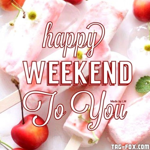 5e6020e6b5ad516775af58cd9a107951--hello-weekend-happy-weekend91bfd898fc9c6f82.jpg