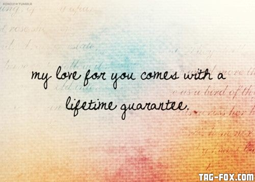 love-my-love-for-you-comes-with-a-lifetime-guarantee10caf7e47c3301a1.jpg