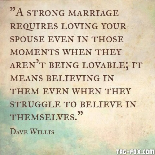 222486-A-Strong-Marriage-Requires...45300234950cb79b.jpg