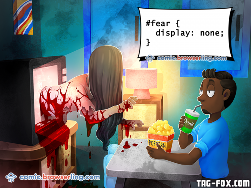 Fear - display none - CSS joke.  For more nerd humor and geek humor visit our programming comic at https://comic.browserling.com. New jokes, cartoons and comics about programmers every week!