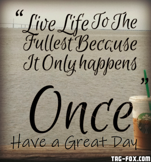 live-life-to-the-fullest-quote-with-picture-of-the-sea-live-life-to-the-fullest-quotes-of-the-day3f7bcb1a92b6881f.png
