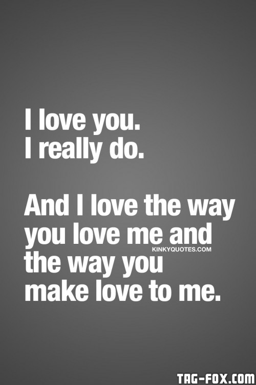 Love-Quotes-For-My-Wife-Love-Me-Like-You-Do-Baby-Love-My-Wife-Pinterest-Kinky-De0ca8f1b1921fe1c412f5aede9c929bc7e99dca01586a660.jpg