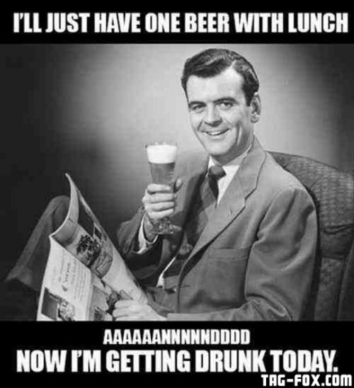 funny-alcohol-meme-beer-with-lunch1c38eb4421b8be990.jpg
