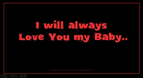 I-will-always-Love-You-my-Baby..3bdf1c5c3ae06474.jpg