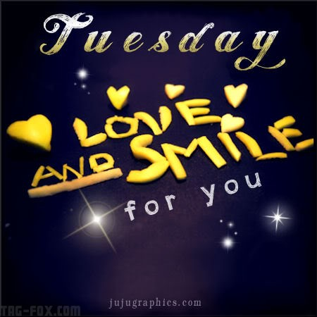 Tuesday-love-and-smile-for-youc96b97e97fc19c22.jpg