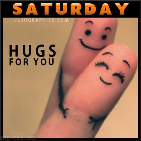 Saturday-hugs-for-you-5efdf7e4e387f56bb.jpg