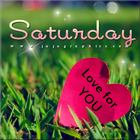 Saturday-love-for-you254481b70755f762.jpg