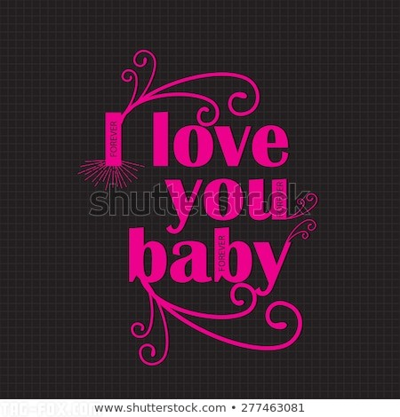 love-you-baby-message-slogan-450w-277463081aea280965e6d8bca.jpg