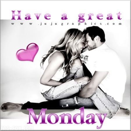 Have-a-great-Monday-818d31addf61a92d36.jpg